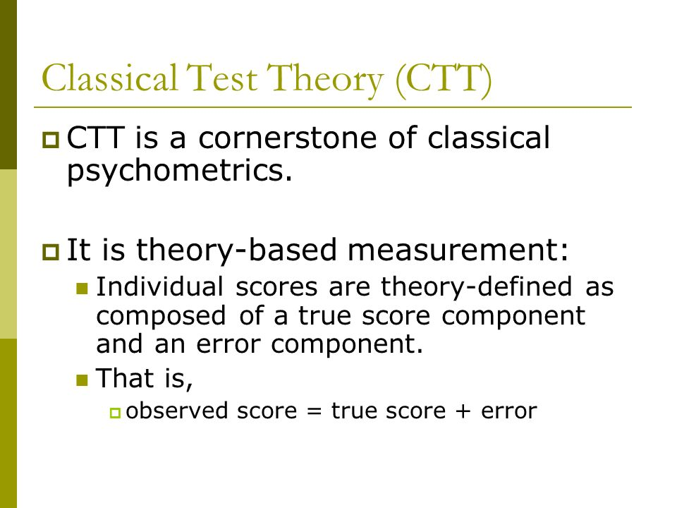 Classical Test Theory (CTT)