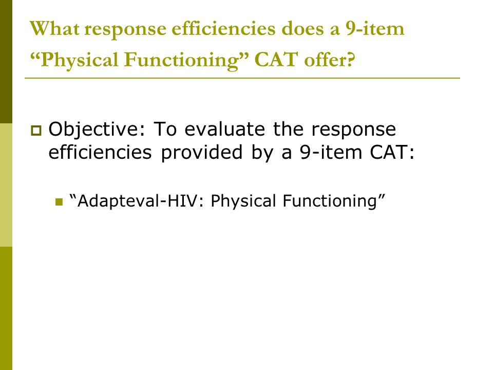 What response efficiencies does a 9-item Physical Functioning CAT offer