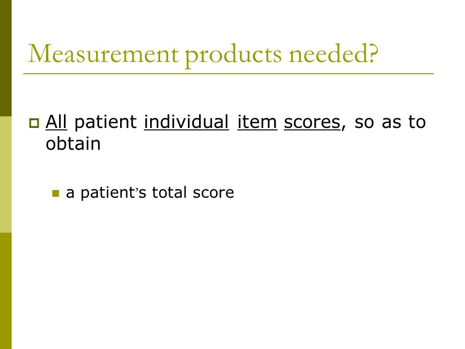 Measurement products needed