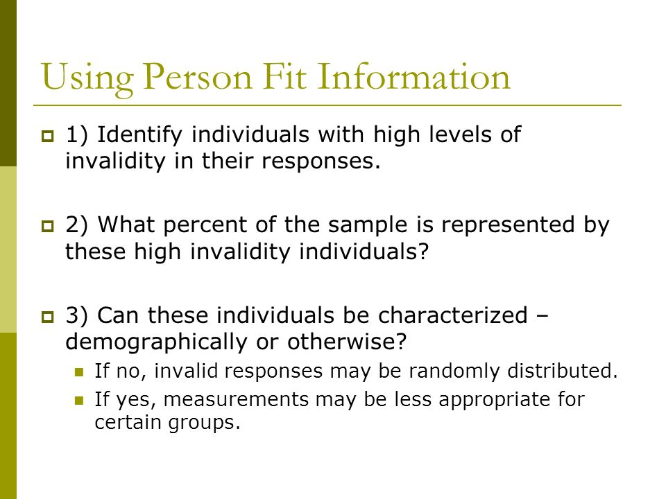 Using Person Fit Information