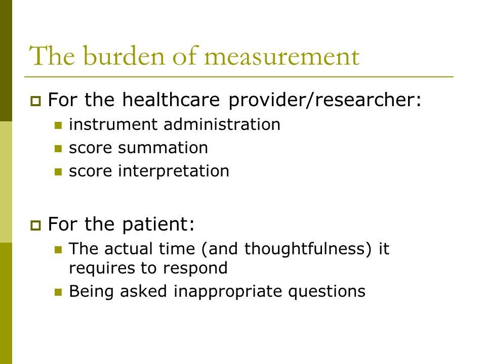 The burden of measurement