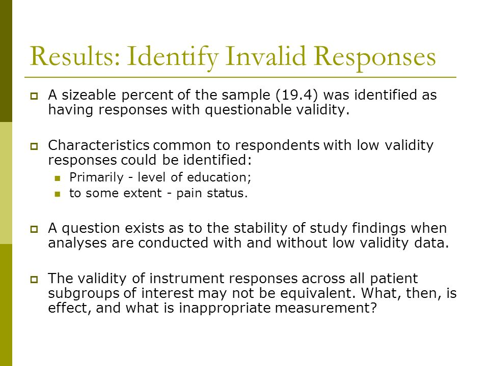 Results: Identify Invalid Responses