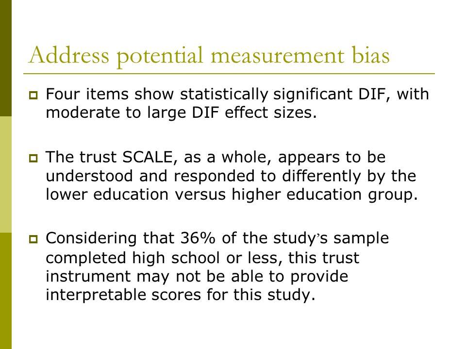 Address potential measurement bias