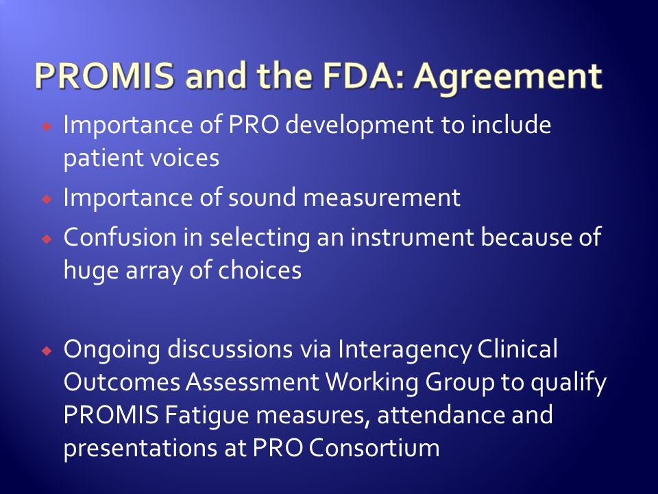 PROMIS and the FDA: Agreement