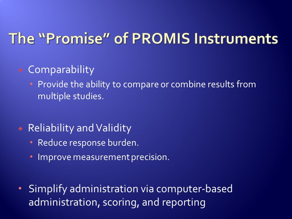 The Promise of PROMIS Instruments
