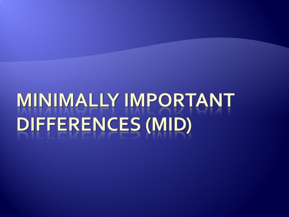 Minimally Important Differences (MID)