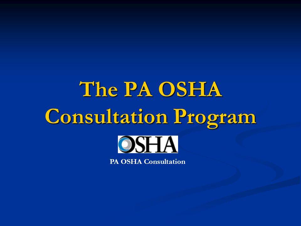 The PA OSHA Consultation Program