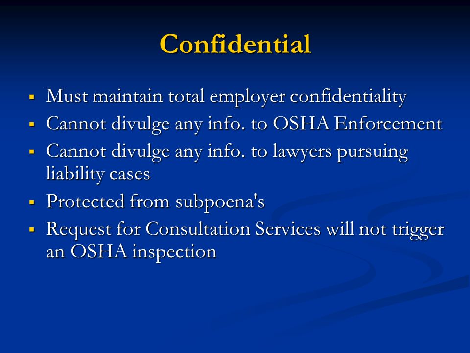 Confidential Must maintain total employer confidentiality
