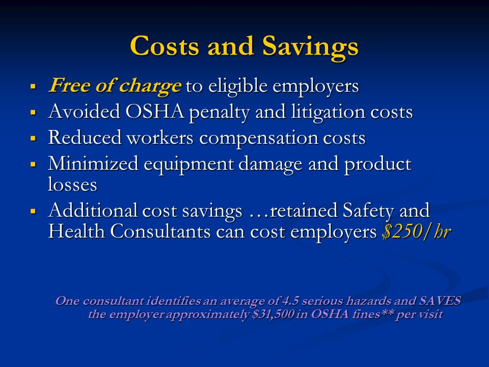 Costs and Savings Free of charge to eligible employers