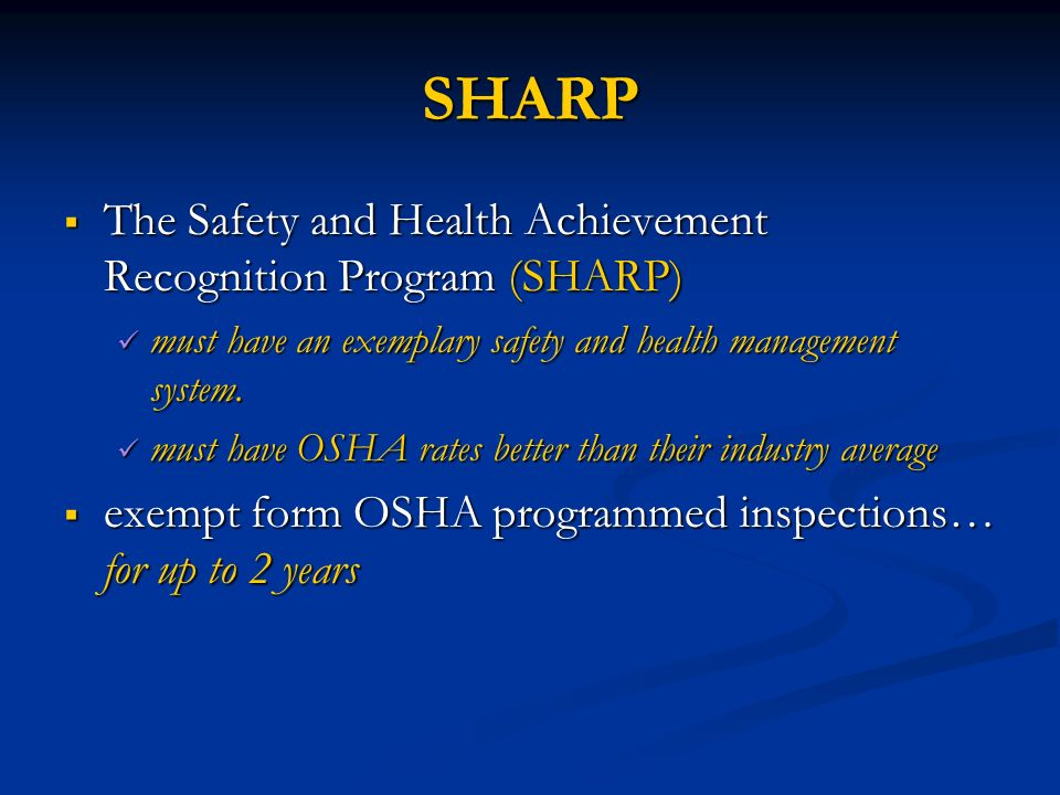 SHARP The Safety and Health Achievement Recognition Program (SHARP)