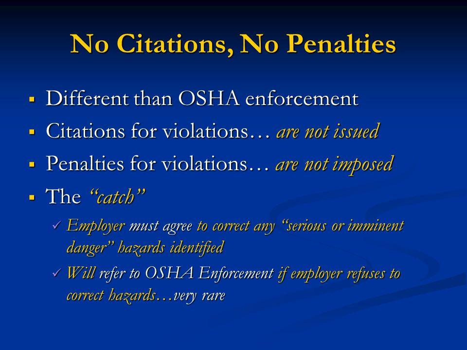 No Citations, No Penalties