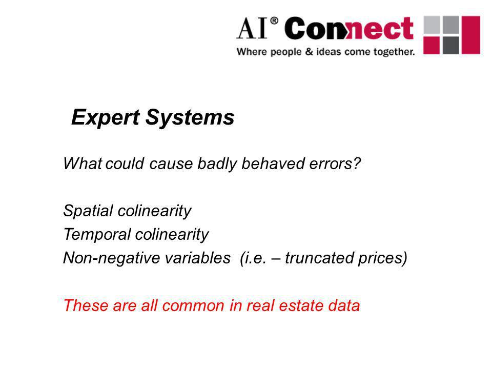 Expert Systems What could cause badly behaved errors