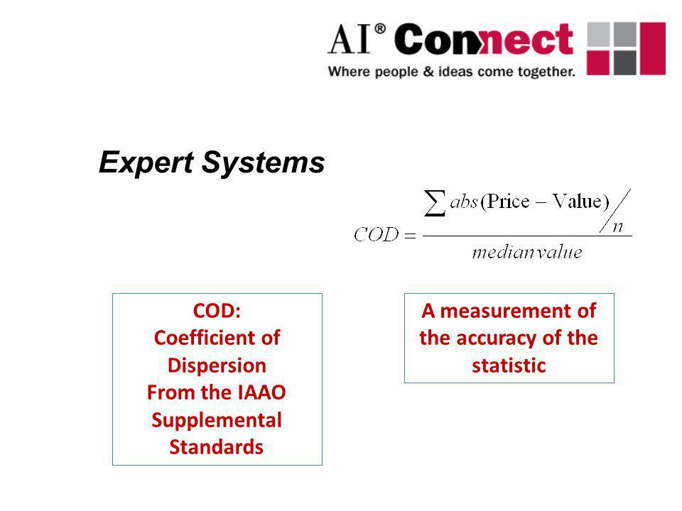 Expert Systems COD: Coefficient of Dispersion From the IAAO