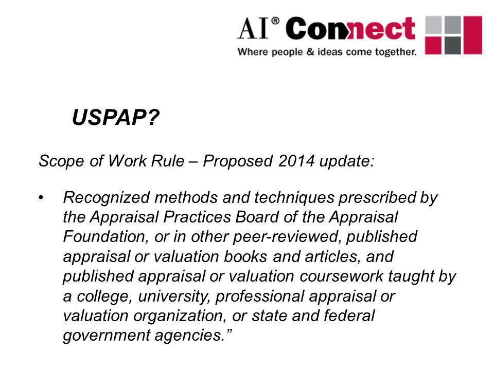 USPAP Scope of Work Rule – Proposed 2014 update: