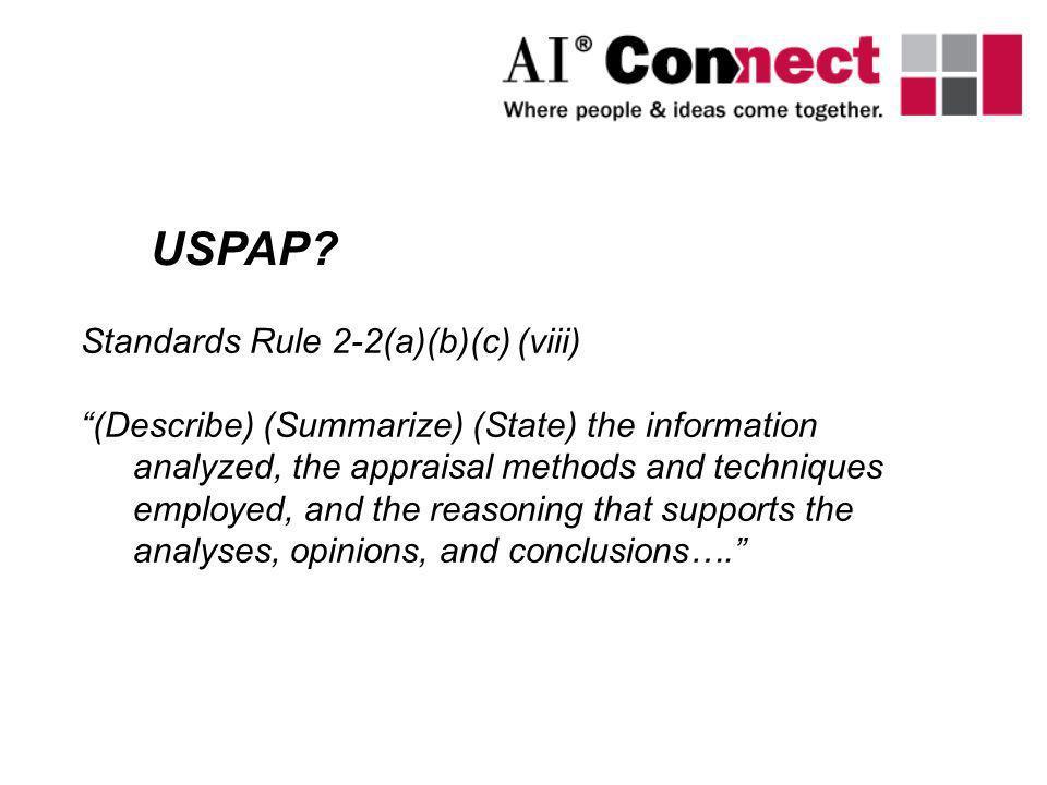 USPAP Standards Rule 2-2(a)(b)(c) (viii)