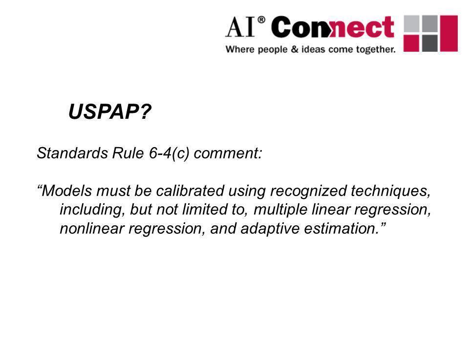 USPAP Standards Rule 6-4(c) comment: