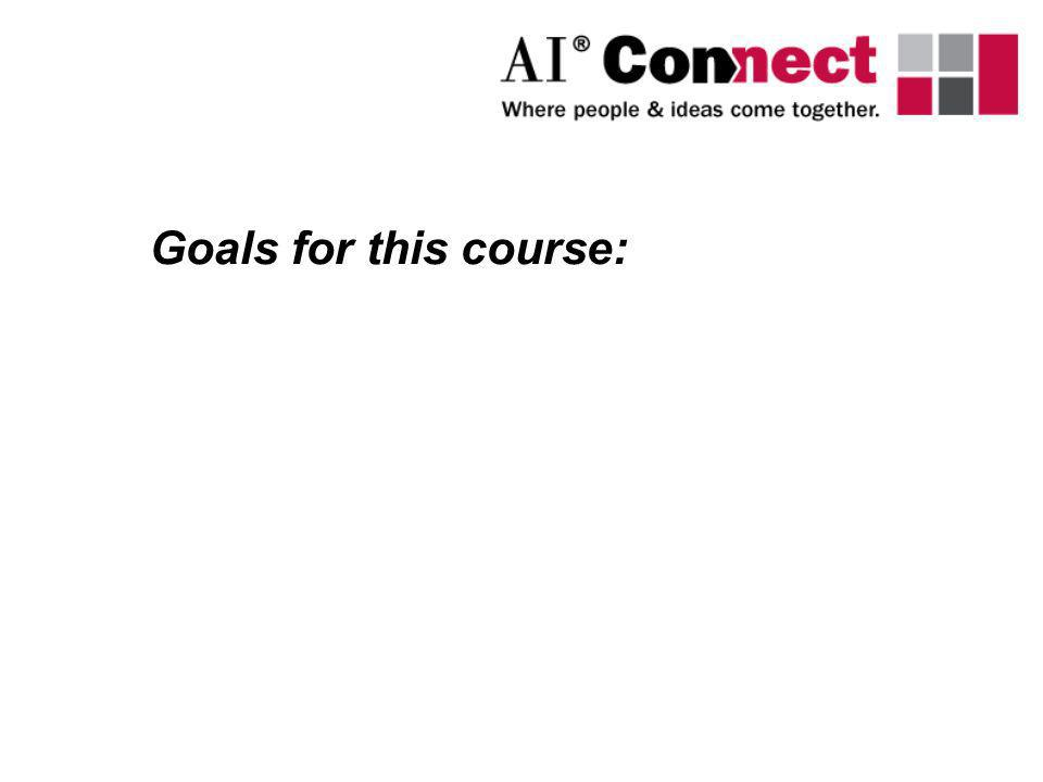 Goals for this course: