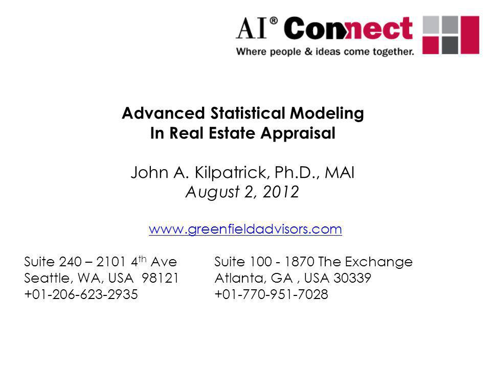 Advanced Statistical Modeling In Real Estate Appraisal