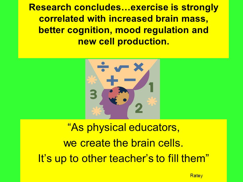 better cognition, mood regulation and