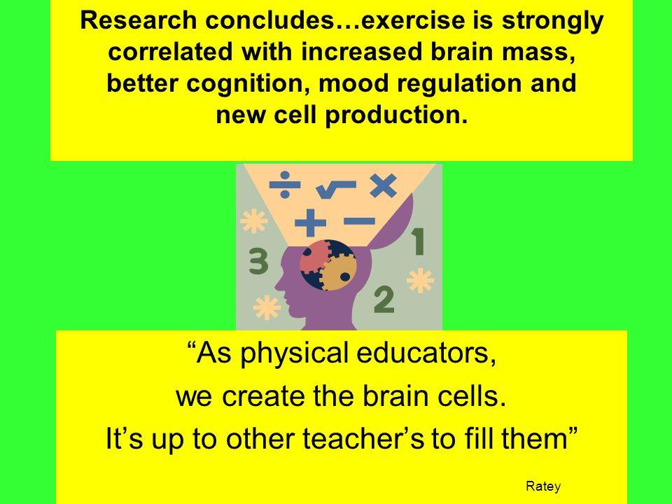 better cognition, mood regulation and