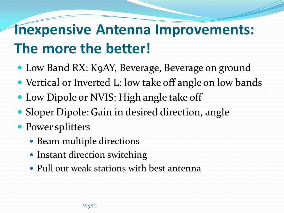 Inexpensive Antenna Improvements: The more the better!