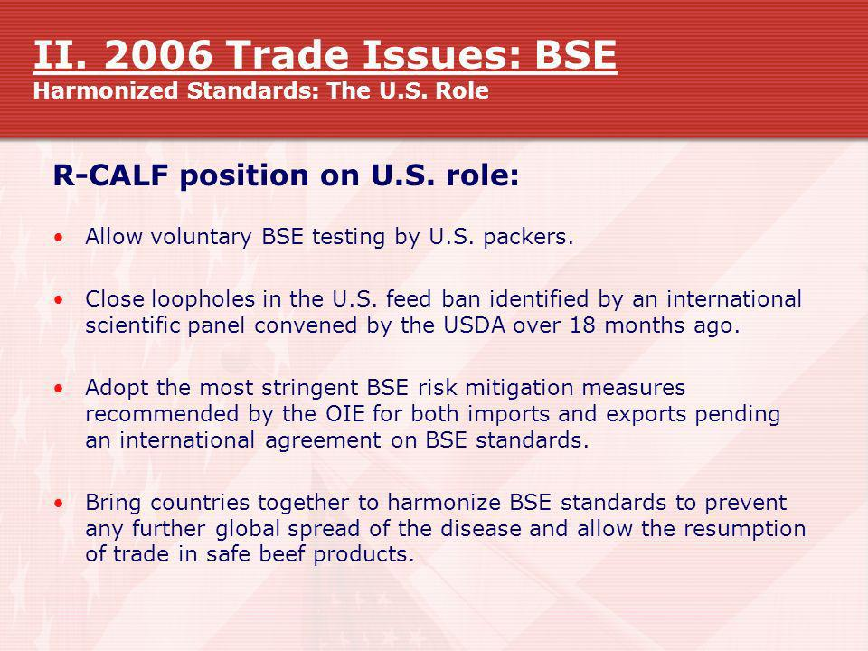 II. 2006 Trade Issues: BSE Harmonized Standards: The U.S. Role