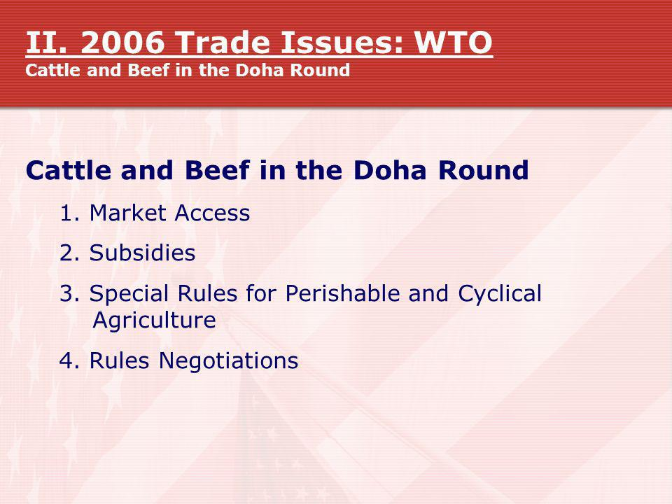 II. 2006 Trade Issues: WTO Cattle and Beef in the Doha Round