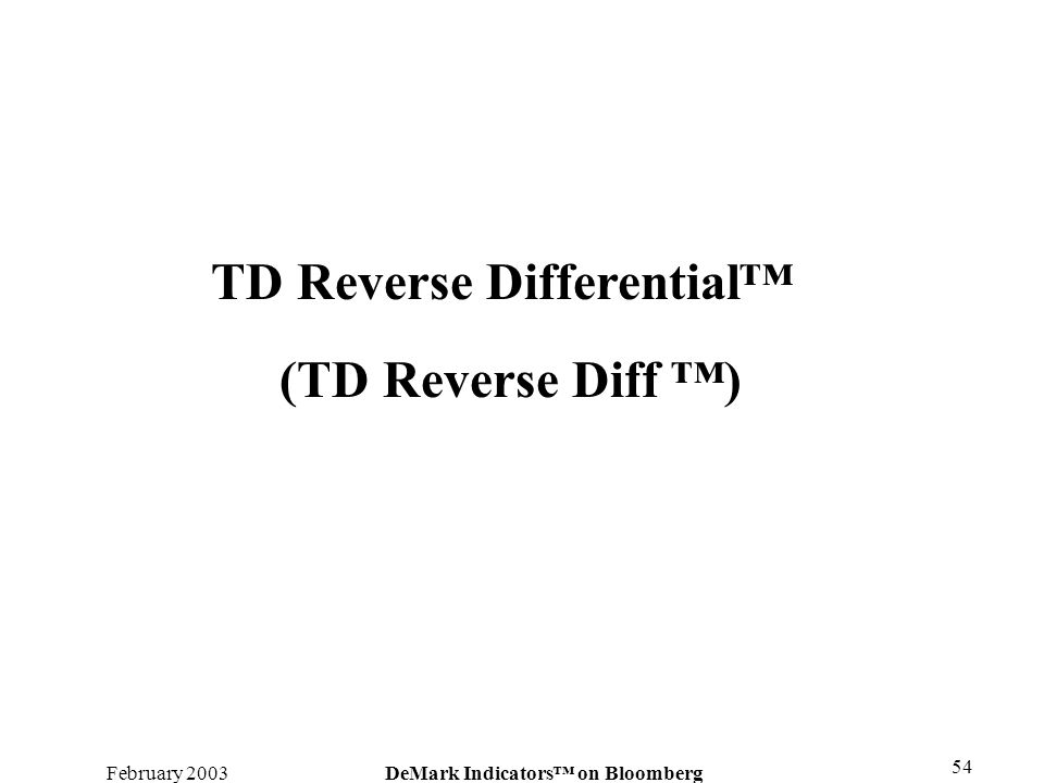 TD Reverse Differential™ DeMark Indicators™ on Bloomberg