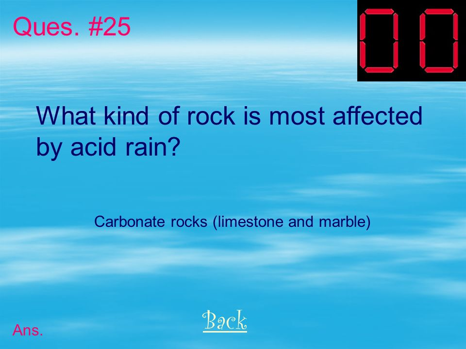 What kind of rock is most affected by acid rain