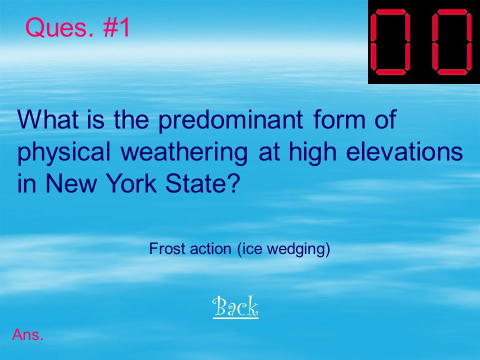 What is the predominant form of physical weathering at high elevations