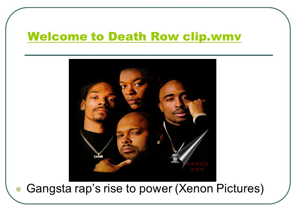 Welcome to Death Row clip.wmv
