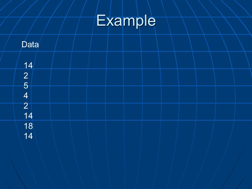 Example Data 14 2 5 4 18