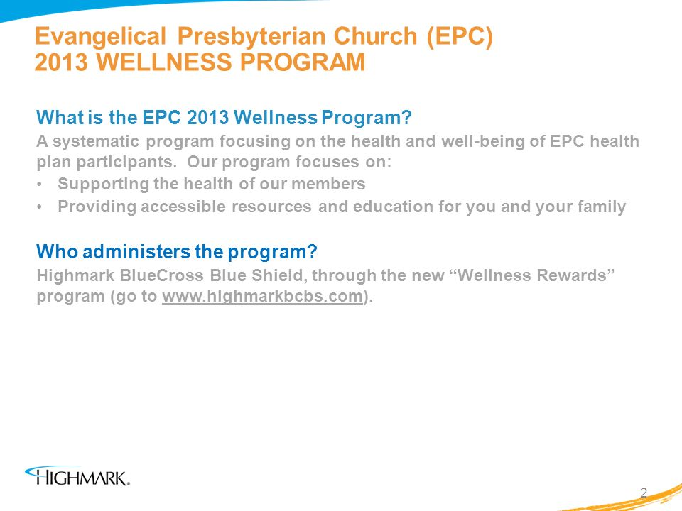 Evangelical Presbyterian Church (EPC) 2013 WELLNESS PROGRAM