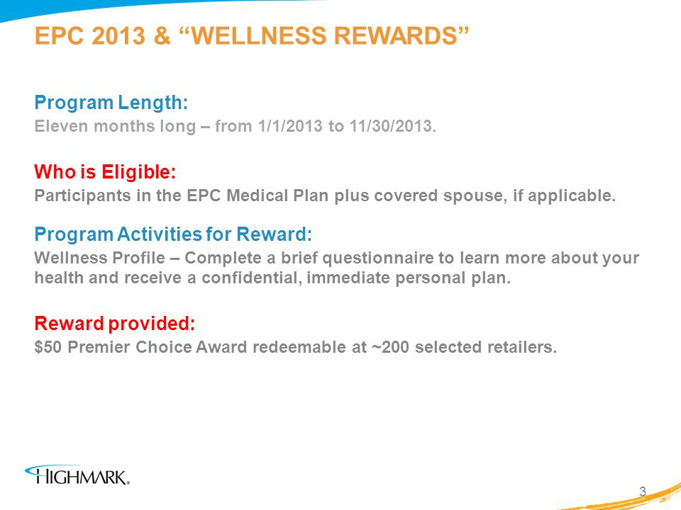 EPC 2013 & WELLNESS REWARDS