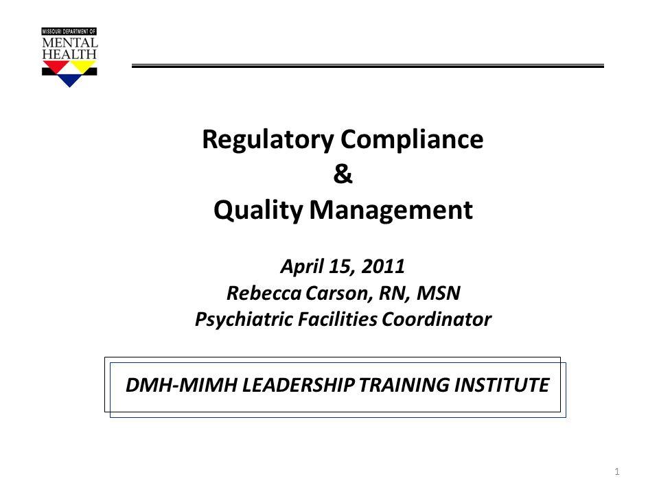 Regulatory Compliance & Quality Management