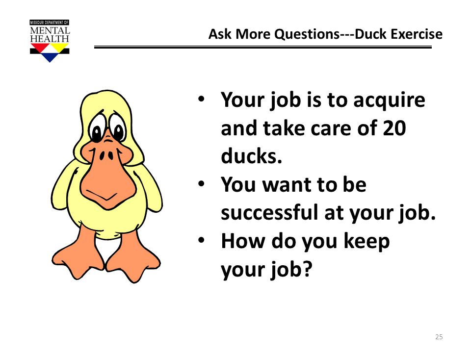 Your job is to acquire and take care of 20 ducks.