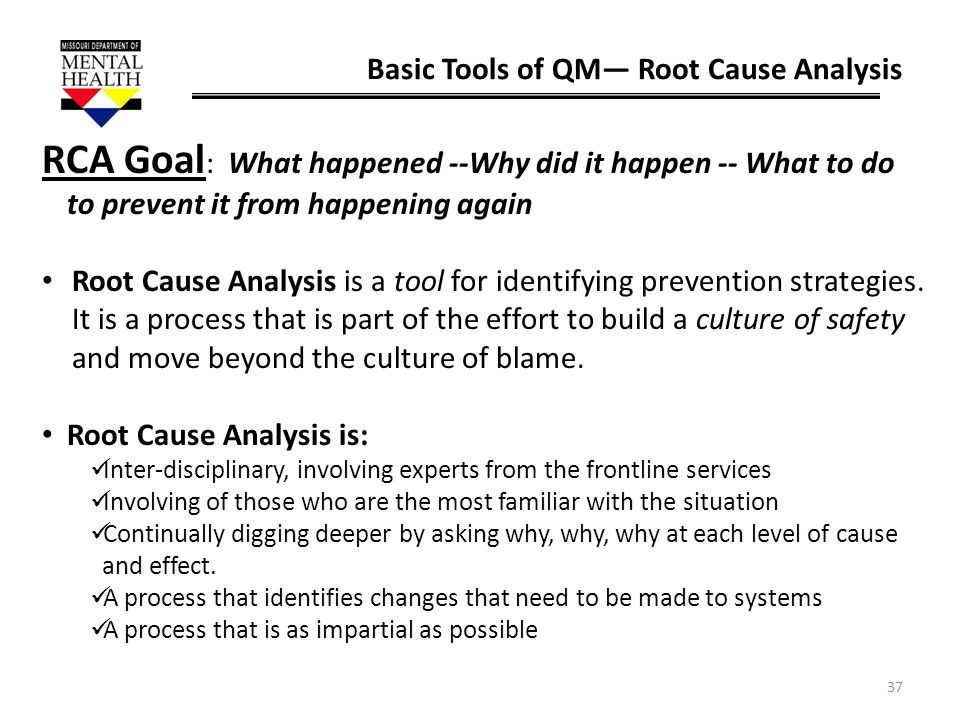 Basic Tools of QM— Root Cause Analysis