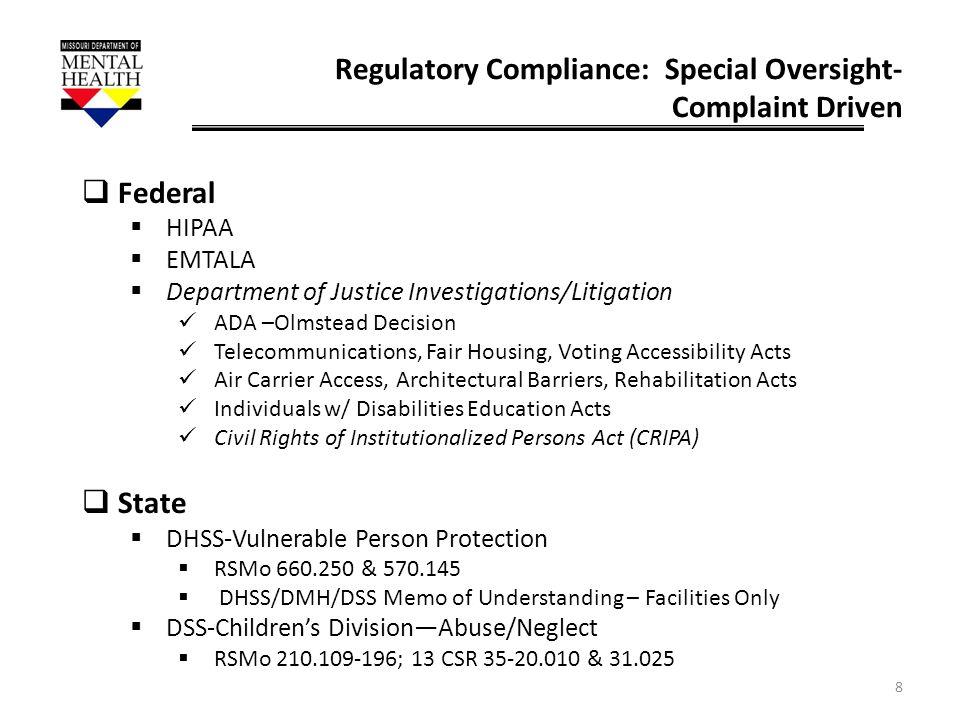 Regulatory Compliance: Special Oversight-Complaint Driven