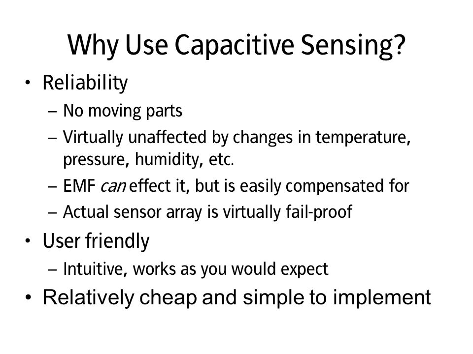 Why Use Capacitive Sensing