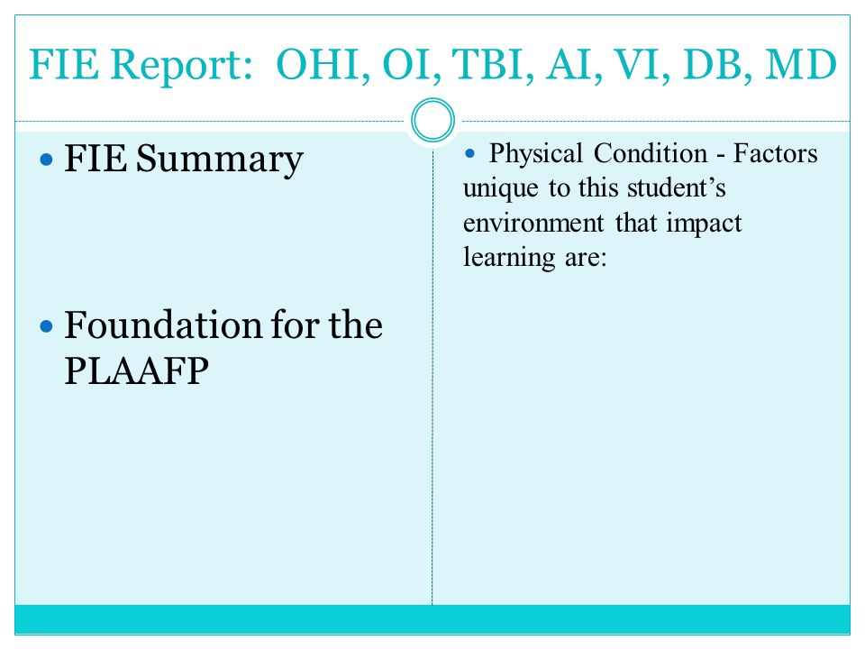 FIE Report: OHI, OI, TBI, AI, VI, DB, MD
