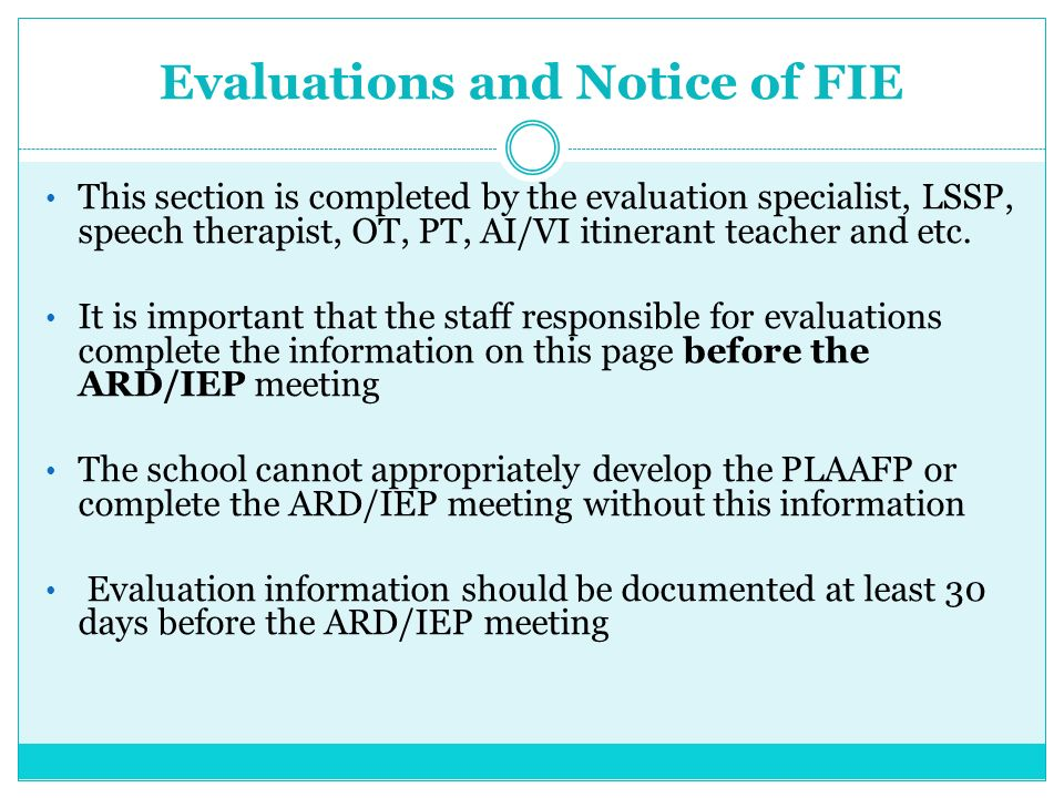 Evaluations and Notice of FIE