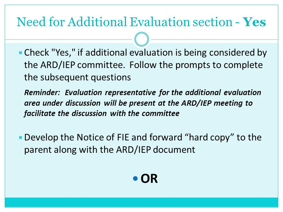 Need for Additional Evaluation section - Yes