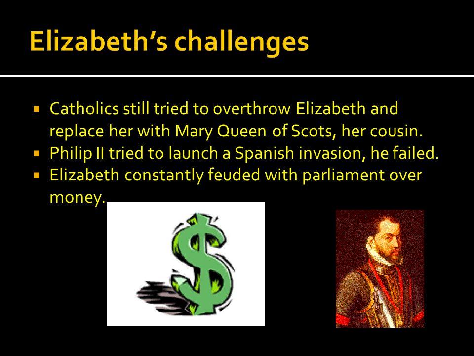 Elizabeth's challenges
