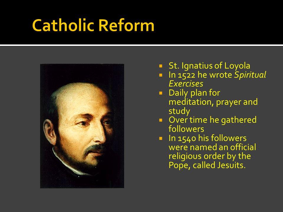 Catholic Reform St. Ignatius of Loyola