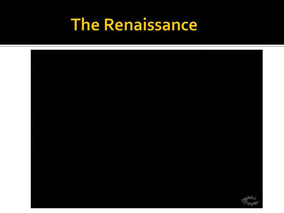 The Renaissance