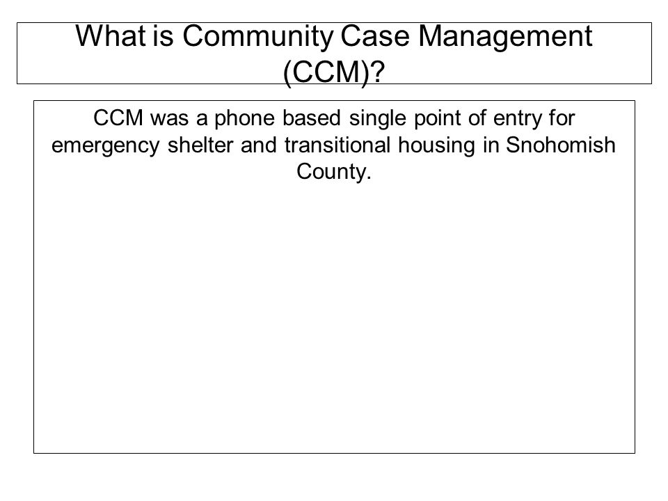 What is Community Case Management (CCM)