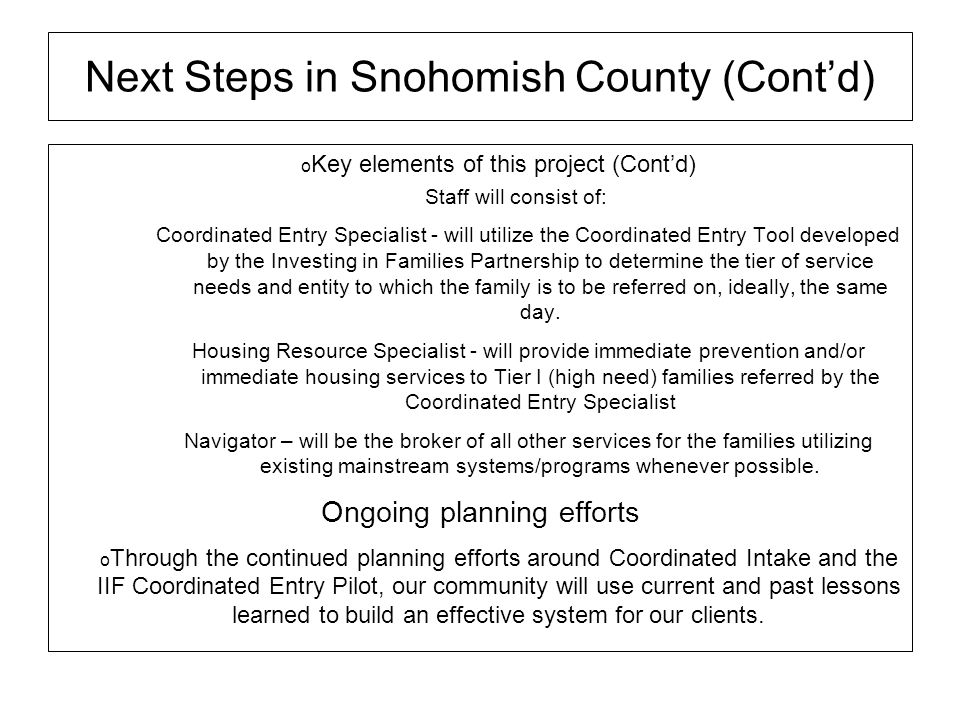 Next Steps in Snohomish County (Cont'd)