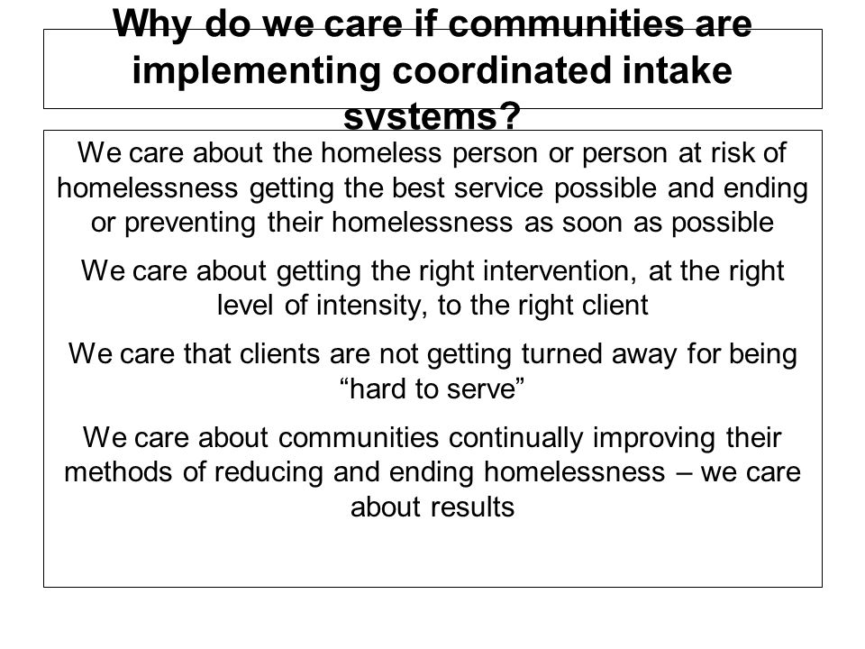 Why do we care if communities are implementing coordinated intake systems