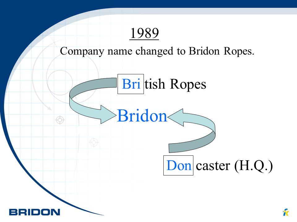 Bridon 1989 Bri tish Ropes Don caster (H.Q.)