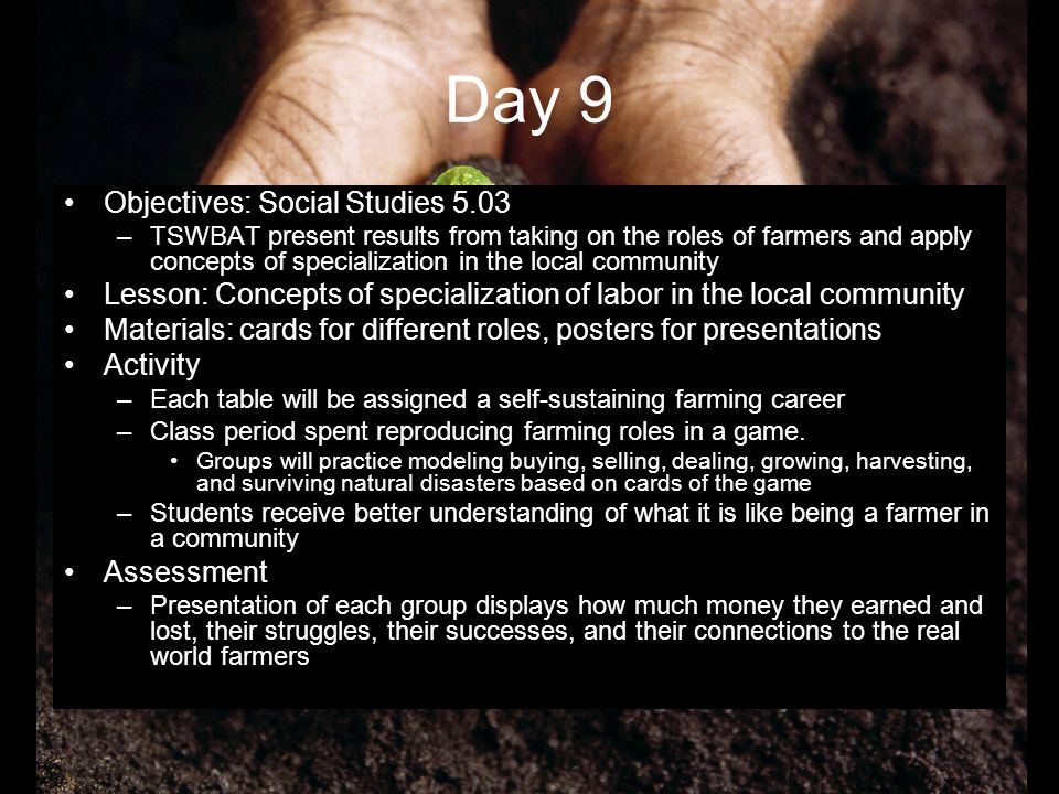 Day 9 Objectives: Social Studies 5.03